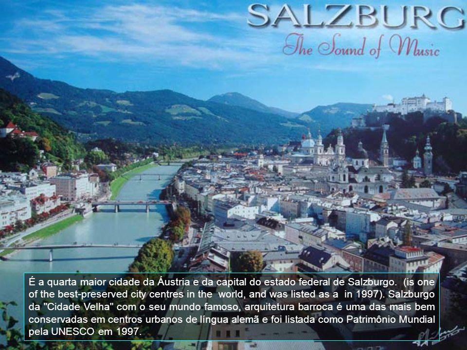 É a quarta maior cidade da Áustria e da capital do estado federal de Salzburgo.