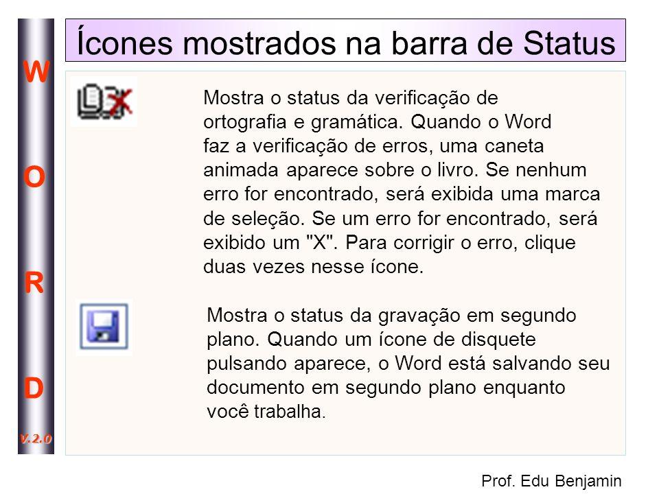 Ícones mostrados na barra de Status