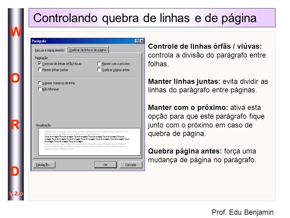 Controlando quebra de linhas e de página