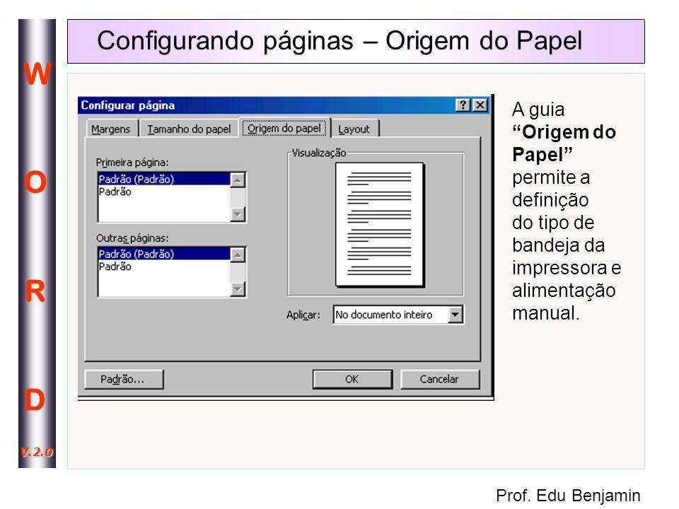 Configurando páginas – Origem do Papel
