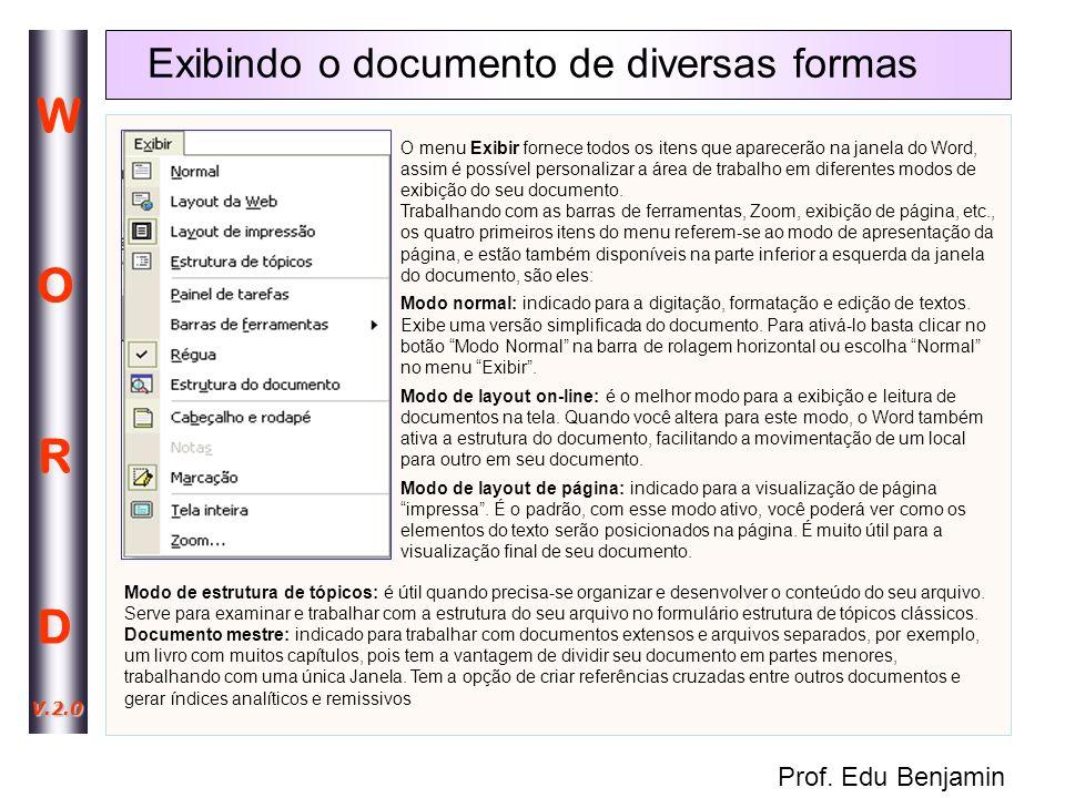 Exibindo o documento de diversas formas