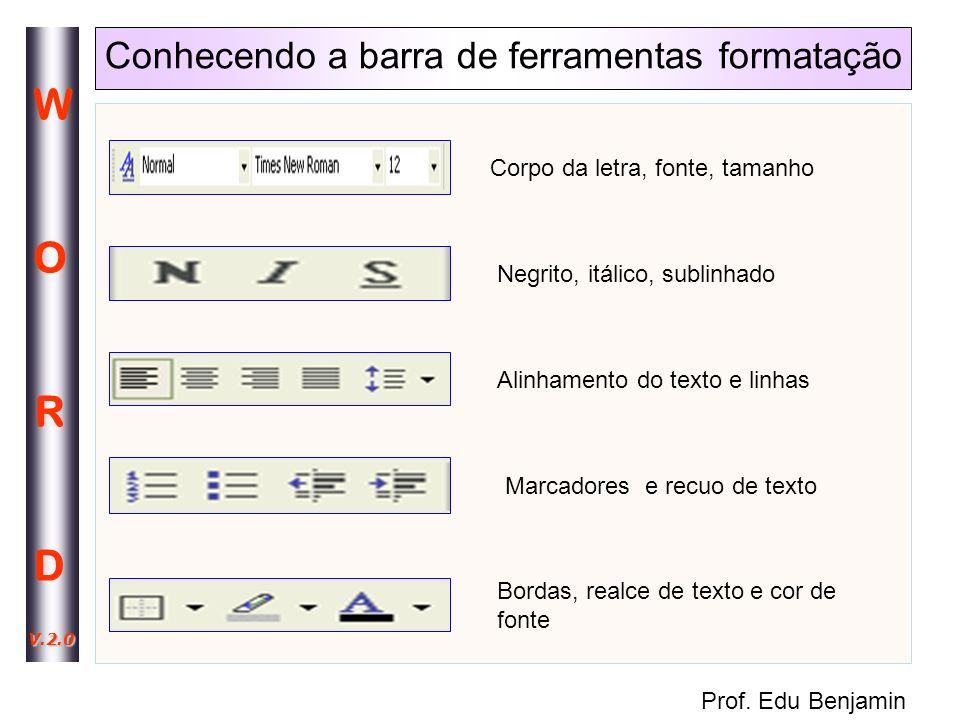 Conhecendo a barra de ferramentas formatação