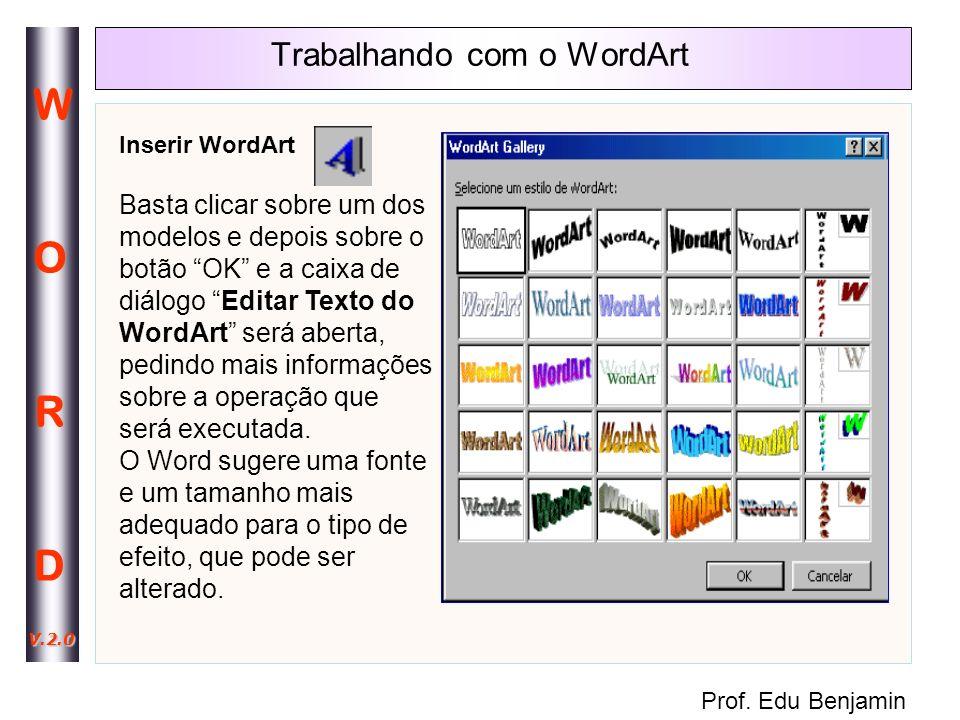 Trabalhando com o WordArt