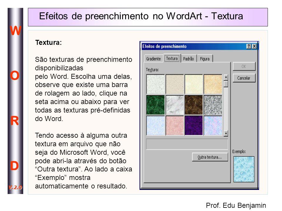 Efeitos de preenchimento no WordArt - Textura