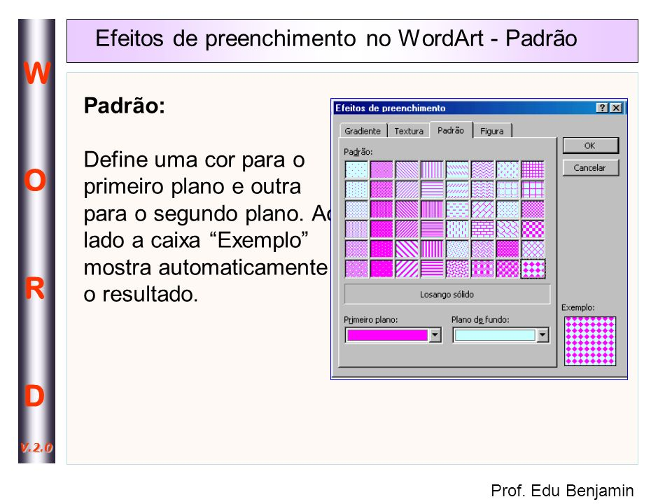 Efeitos de preenchimento no WordArt - Padrão