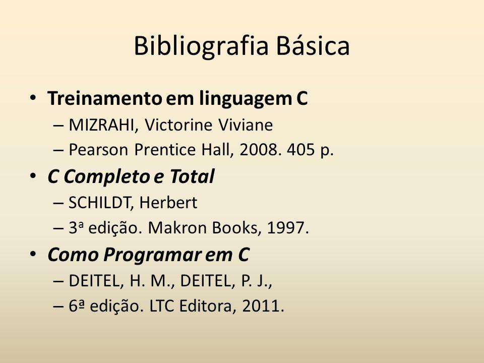 Bibliografia Básica Treinamento em linguagem C C Completo e Total