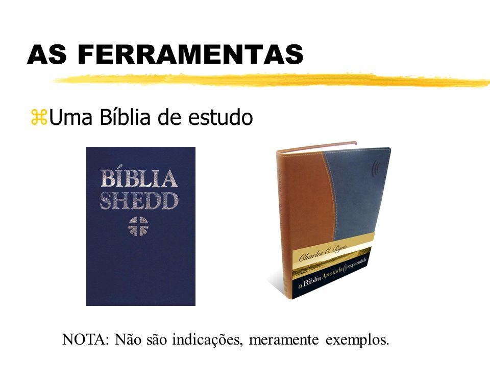 AS FERRAMENTAS Uma Bíblia de estudo