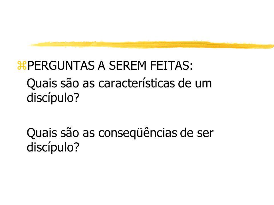 PERGUNTAS A SEREM FEITAS: