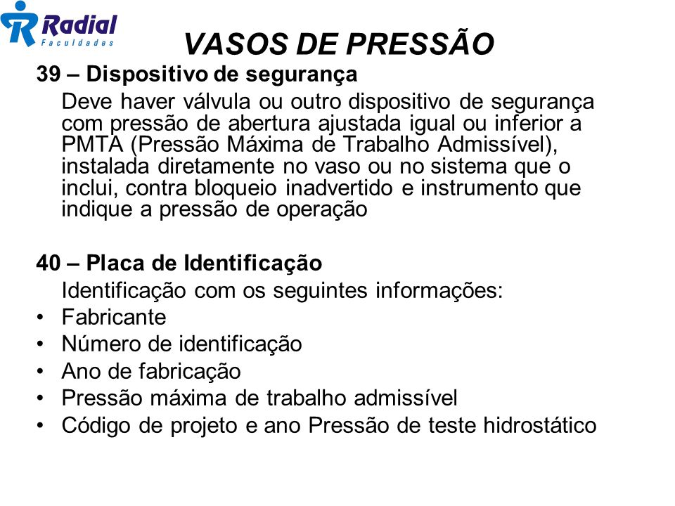 VASOS DE PRESSÃO 39 – Dispositivo de segurança