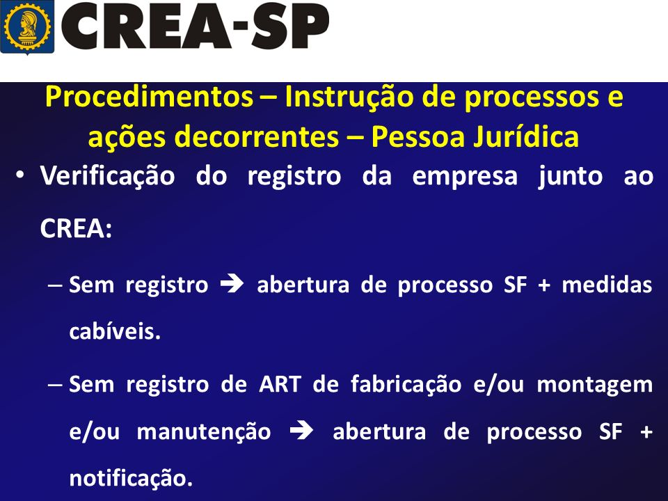 Procedimentos – Instrução de processos e ações decorrentes – Pessoa Jurídica
