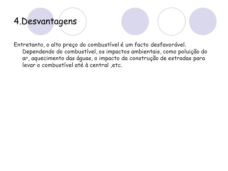 4.Desvantagens