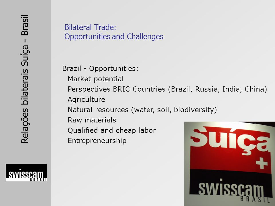 Bilateral Trade: Opportunities and Challenges