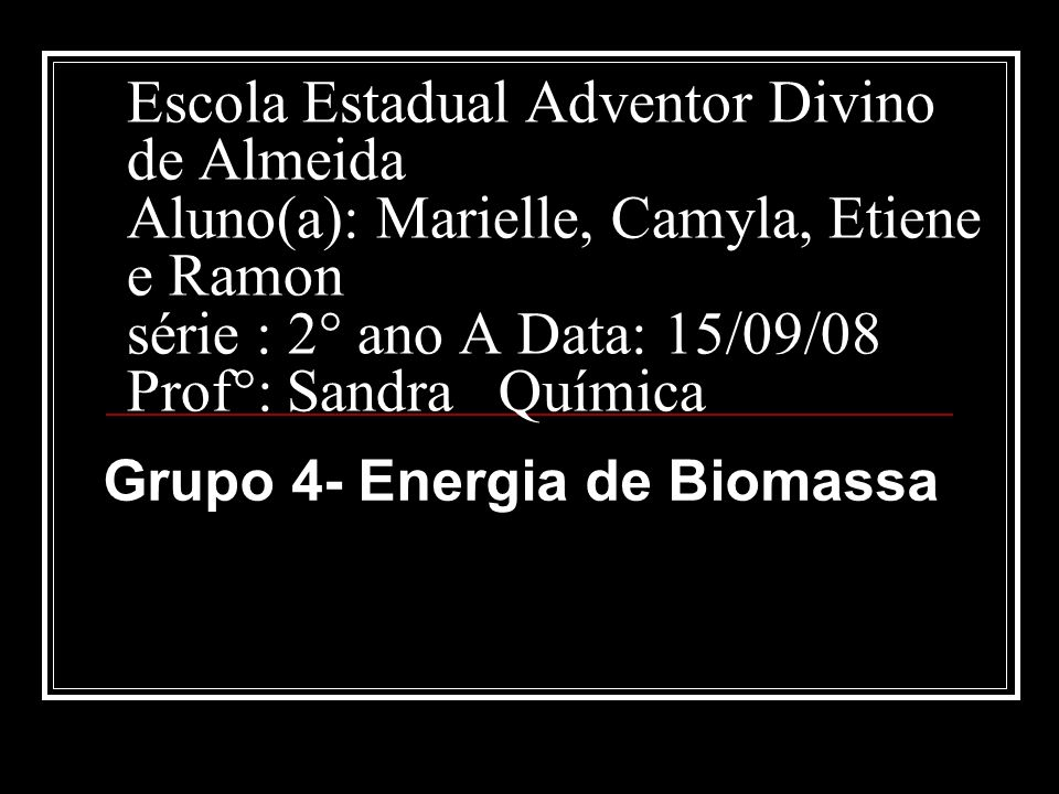 Grupo 4- Energia de Biomassa