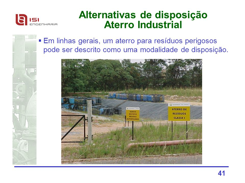 Alternativas de disposição Aterro Industrial