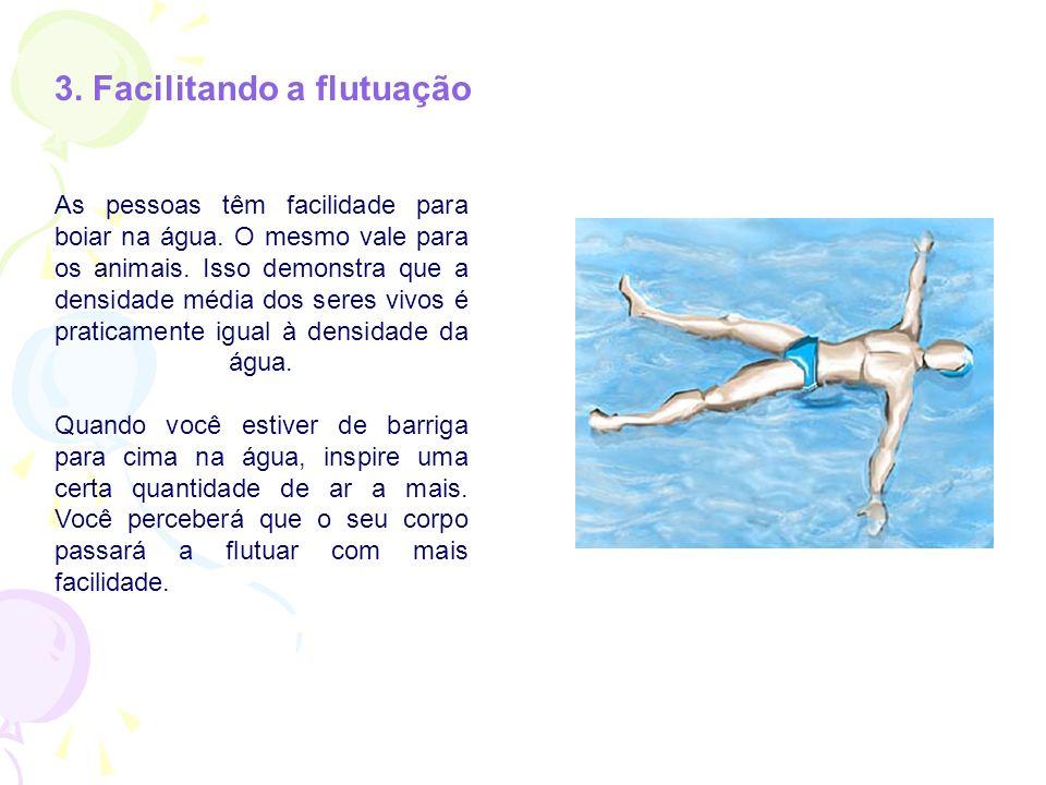 3. Facilitando a flutuação