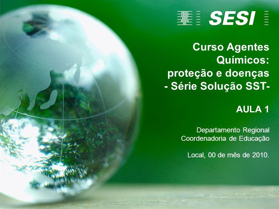 Agentes Químicos Curso Agentes Químicos: proteção e doenças