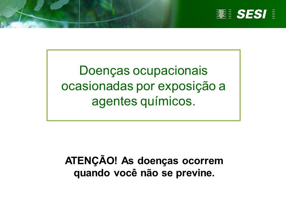 Doenças ocupacionais ocasionadas por exposição a agentes químicos.