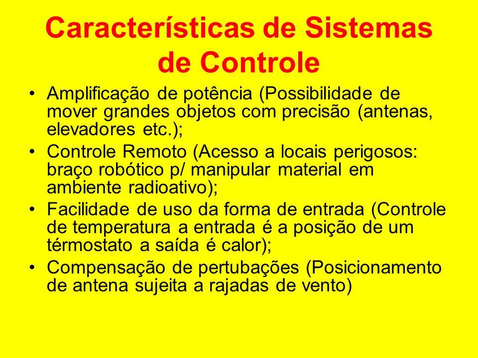 Características de Sistemas de Controle