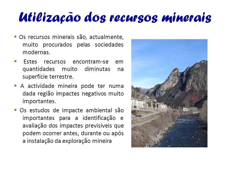 Utilização dos recursos minerais
