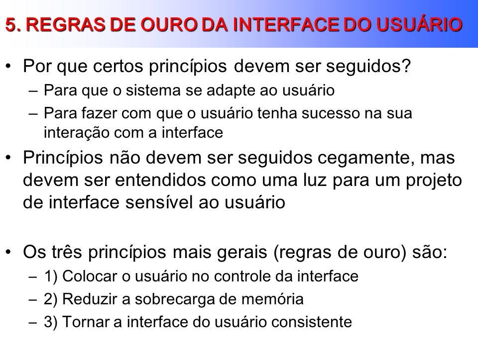 5. REGRAS DE OURO DA INTERFACE DO USUÁRIO