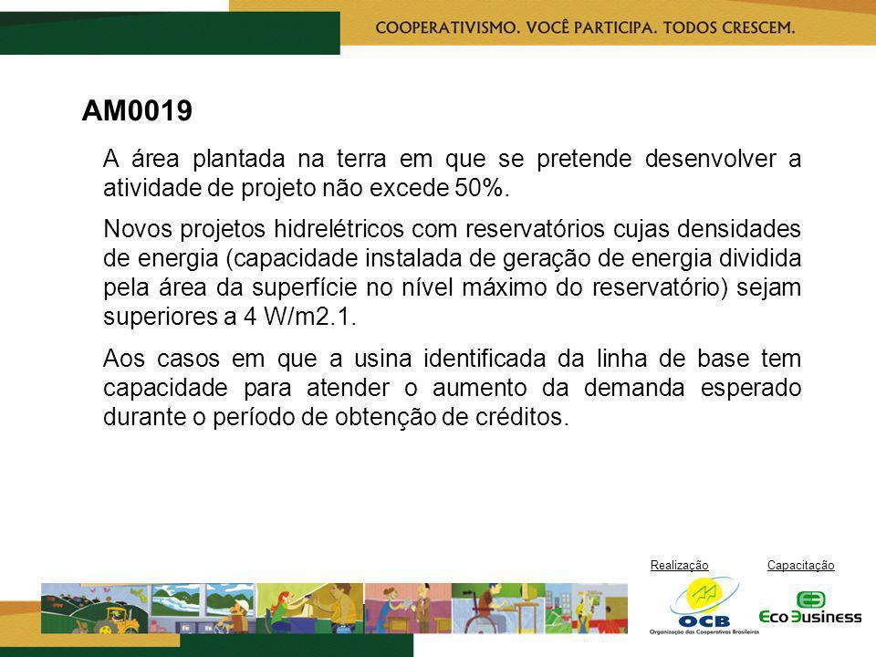 AM0019 A área plantada na terra em que se pretende desenvolver a atividade de projeto não excede 50%.