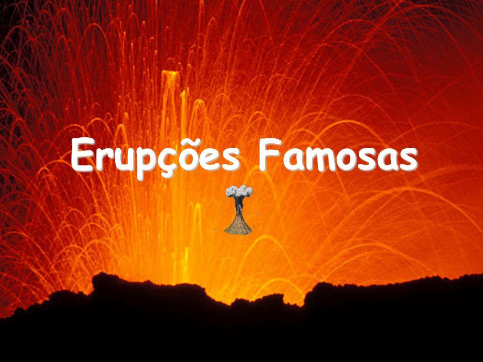 Erupções Famosas