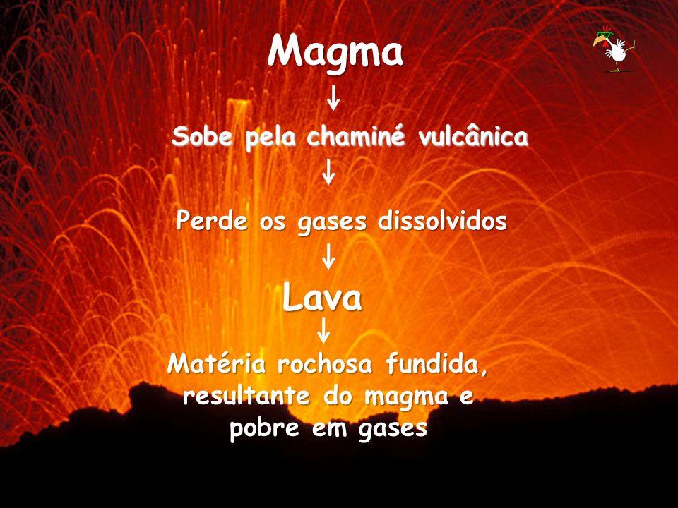 Matéria rochosa fundida, resultante do magma e pobre em gases