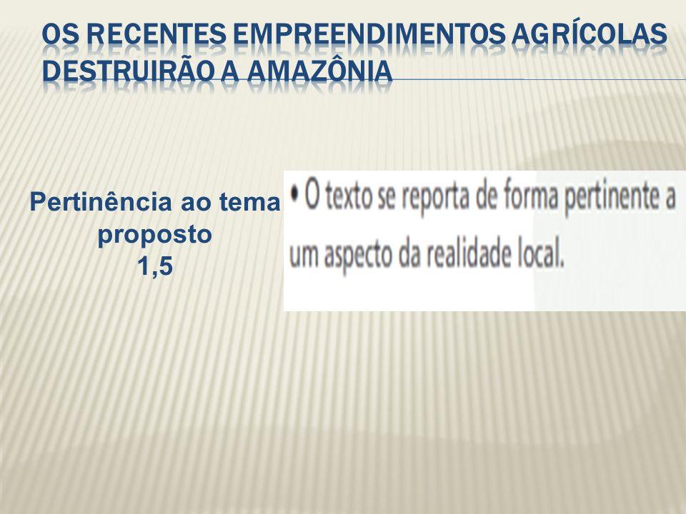 Os recentes empreendimentos agrícolas destruirão a Amazônia