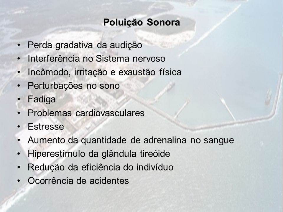 Poluição Sonora Perda gradativa da audição