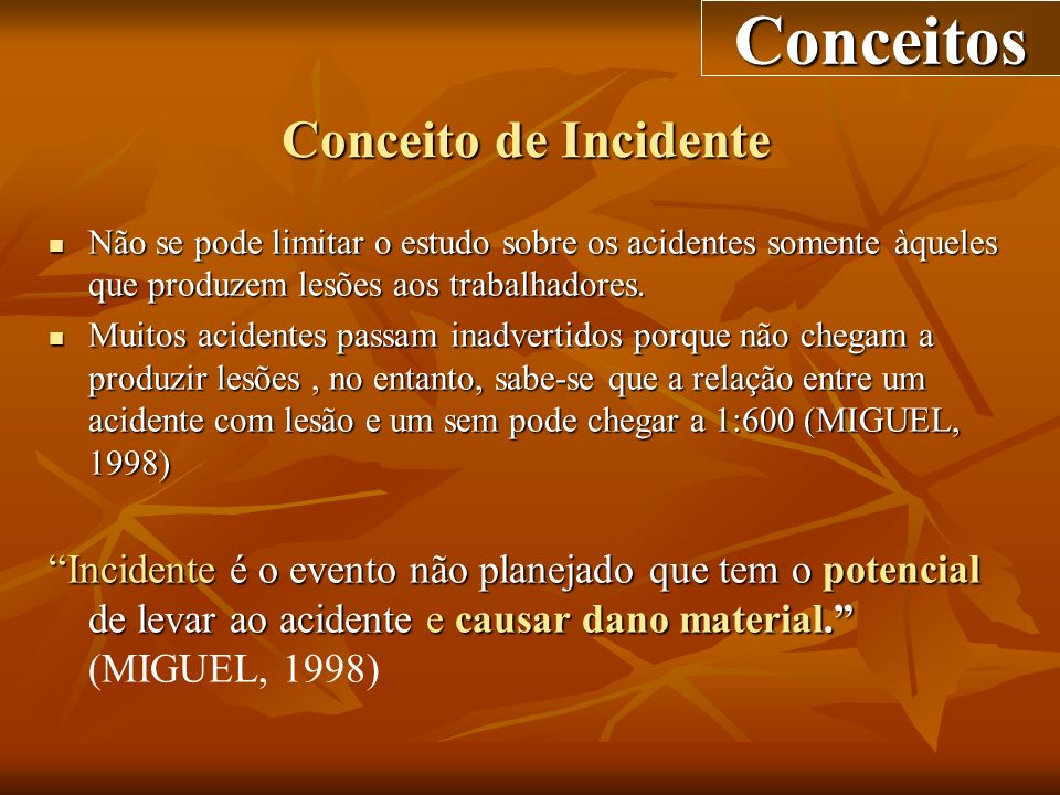 Conceitos Conceito de Incidente