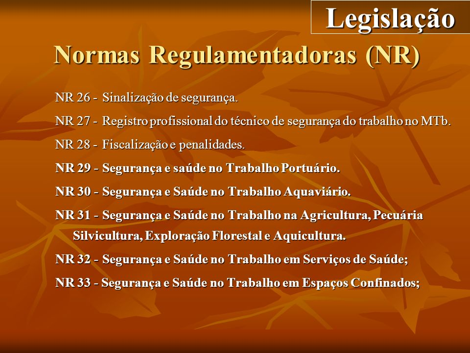 Normas Regulamentadoras (NR)