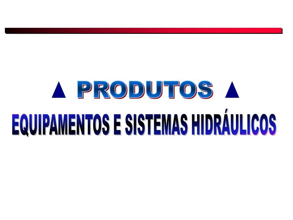 EQUIPAMENTOS E SISTEMAS HIDRÁULICOS