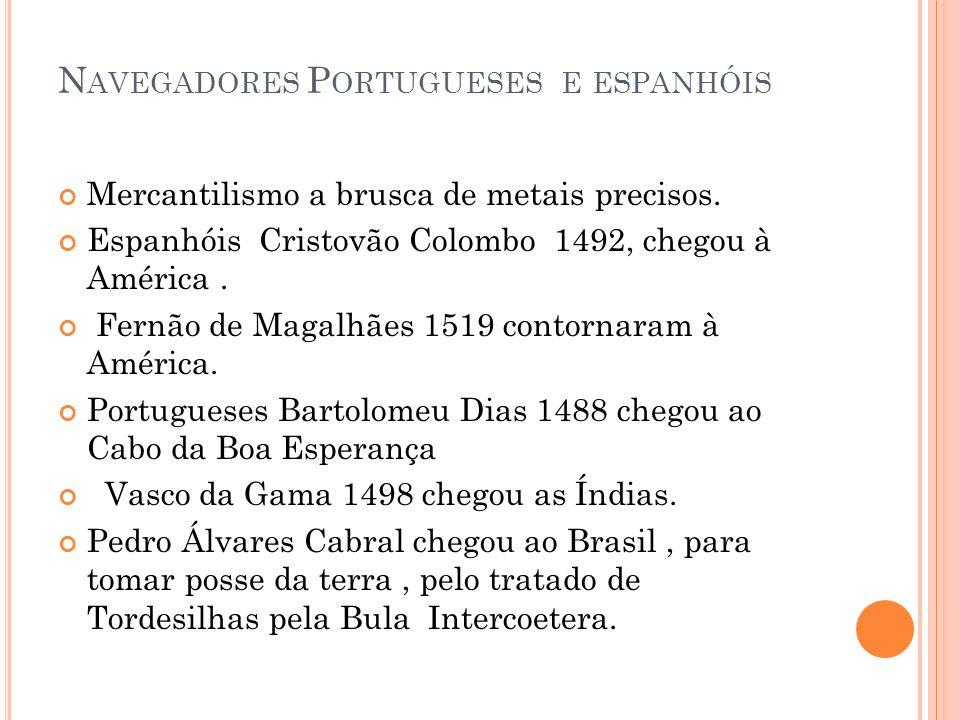 Navegadores Portugueses e espanhóis