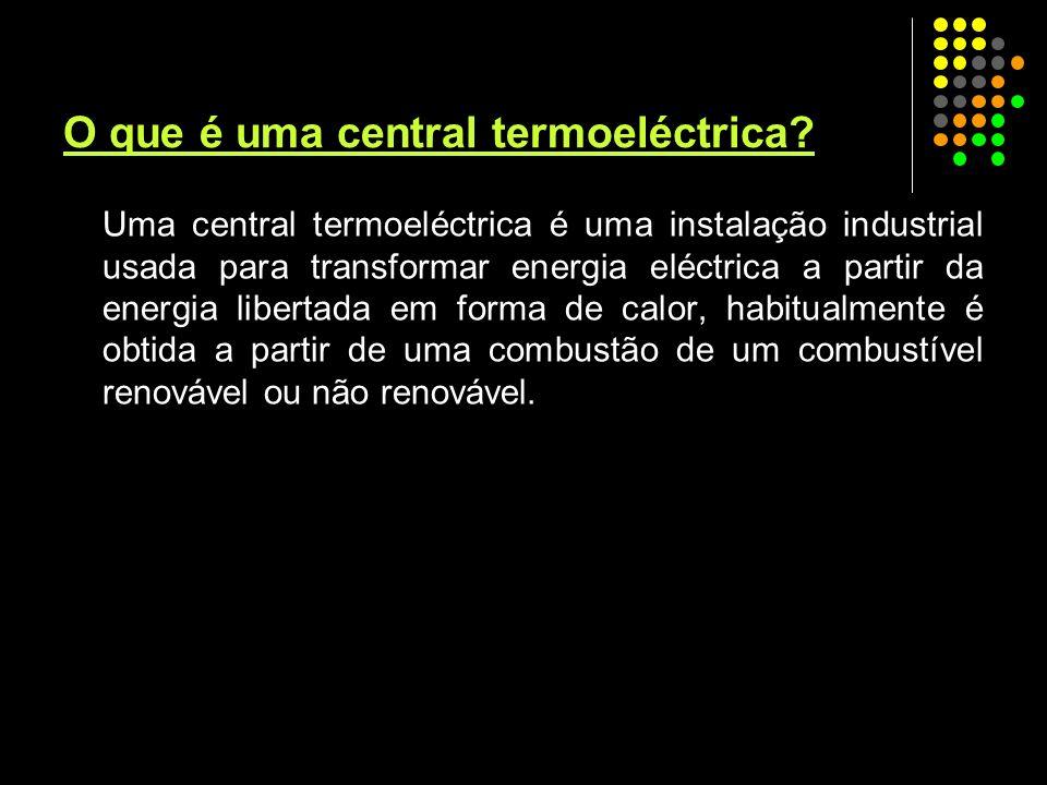 O que é uma central termoeléctrica