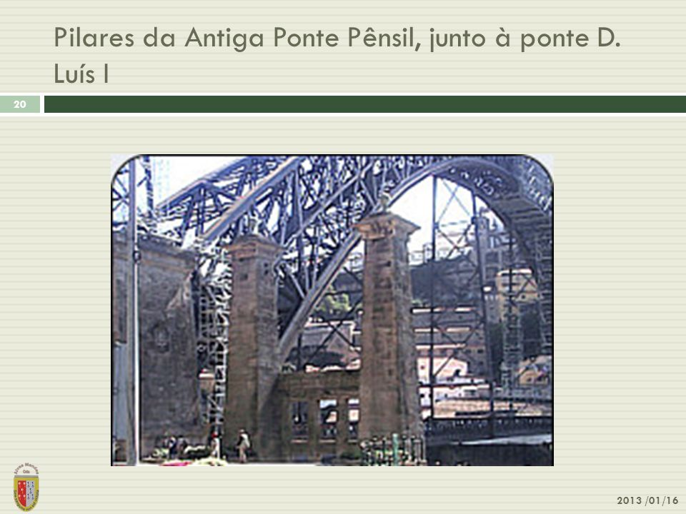 Pilares da Antiga Ponte Pênsil, junto à ponte D. Luís I