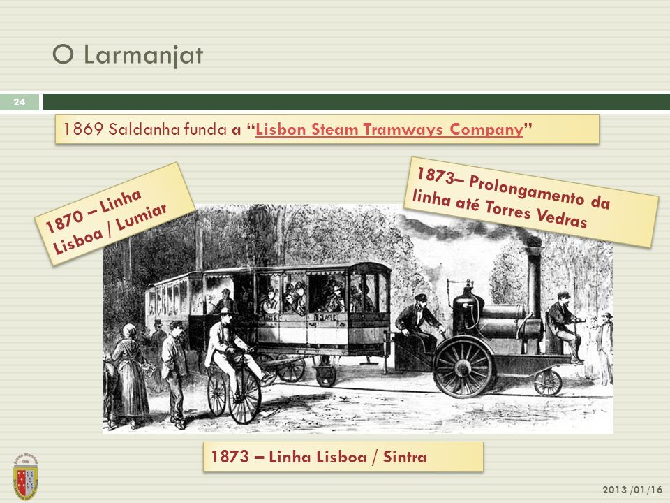 O Larmanjat 1869 Saldanha funda a Lisbon Steam Tramways Company