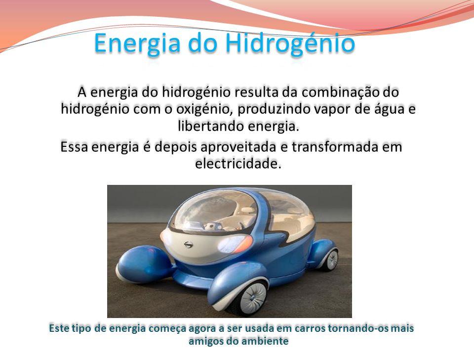 Essa energia é depois aproveitada e transformada em electricidade.
