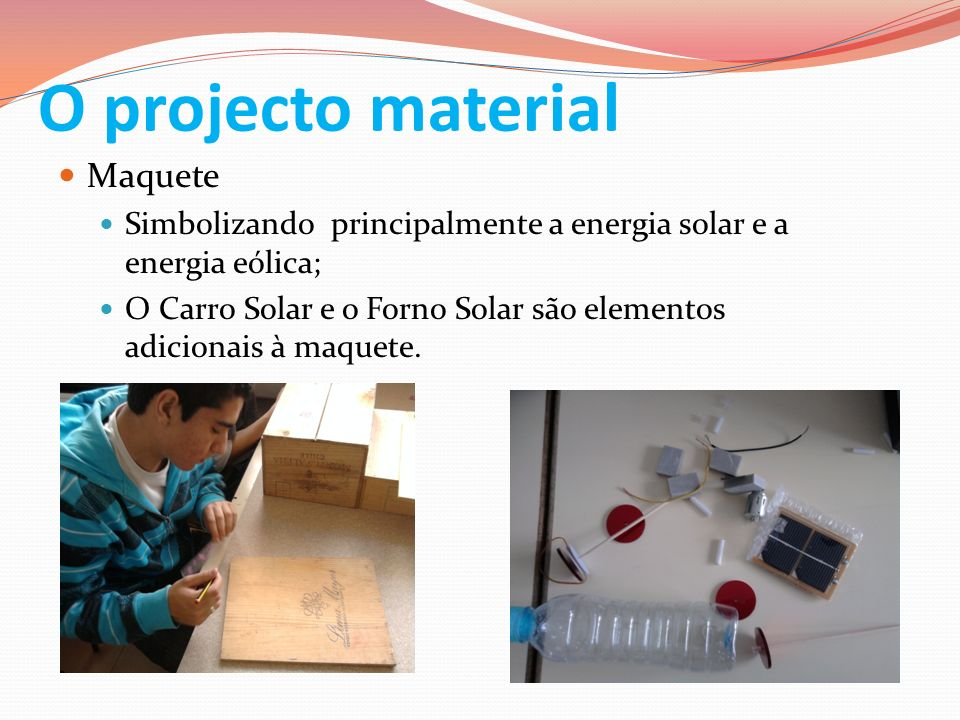 O projecto material Maquete