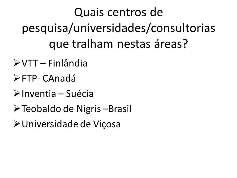 Quais centros de pesquisa/universidades/consultorias que tralham nestas áreas