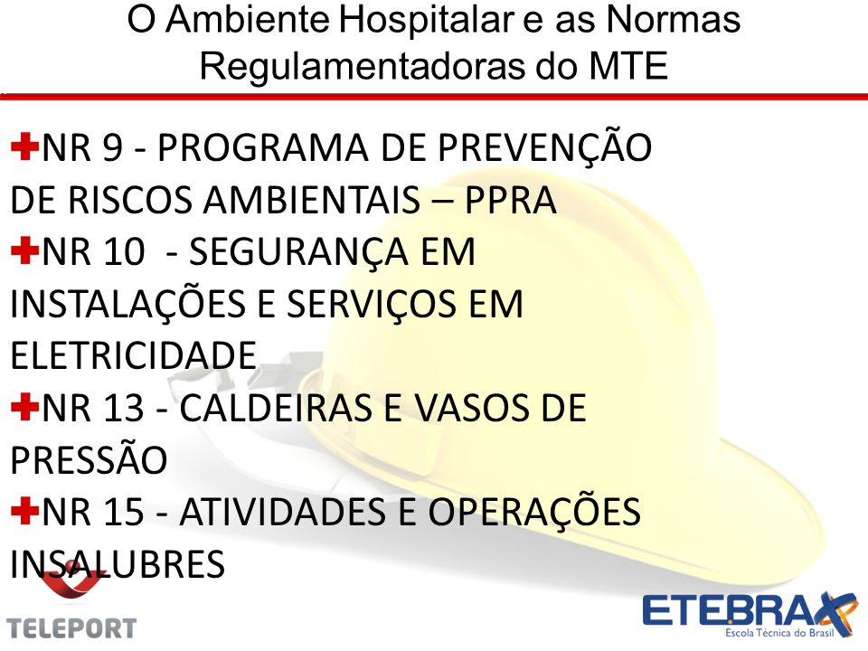O Ambiente Hospitalar e as Normas Regulamentadoras do MTE