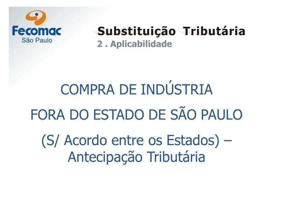 FORA DO ESTADO DE SÃO PAULO