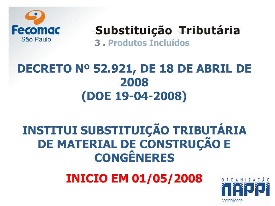 DECRETO Nº 52.921, DE 18 DE ABRIL DE 2008