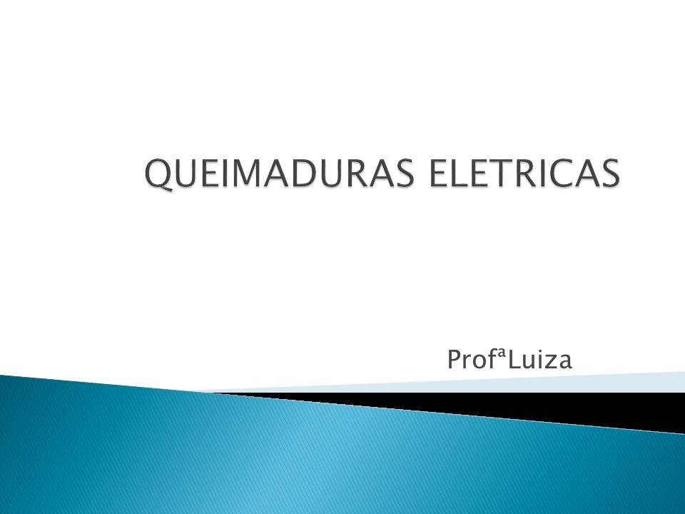 QUEIMADURAS ELETRICAS