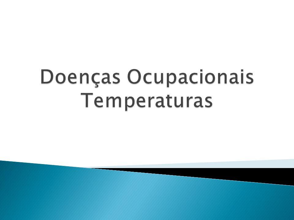 Doenças Ocupacionais Temperaturas