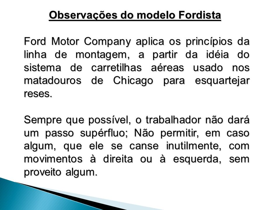 Observações do modelo Fordista