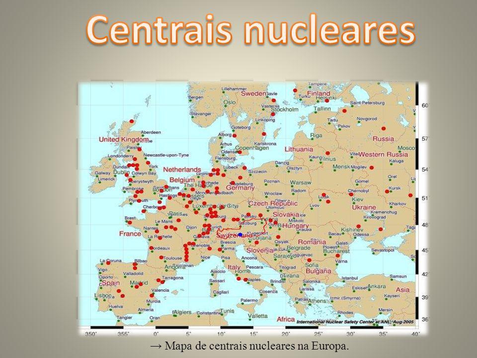→ Mapa de centrais nucleares na Europa.