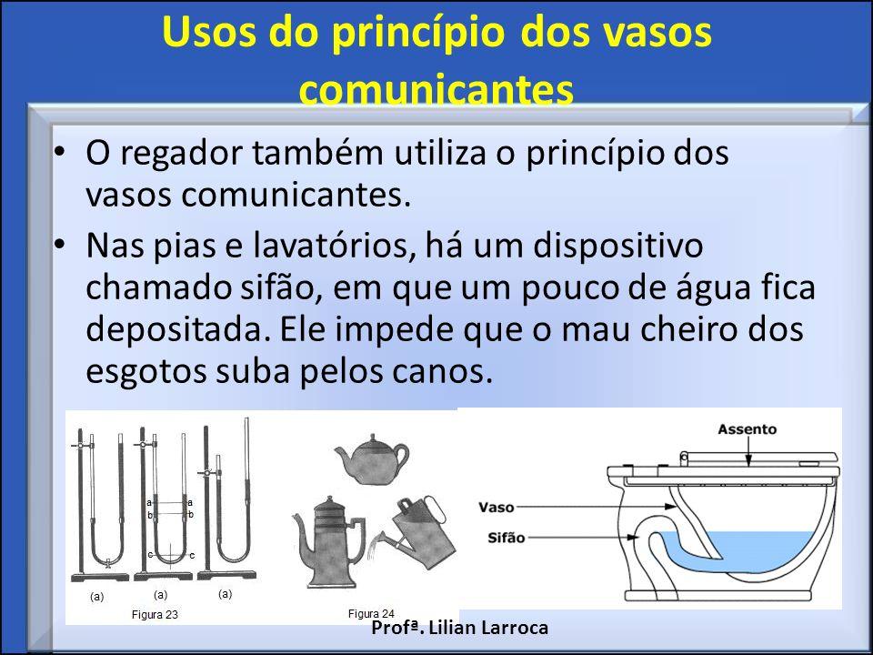 Usos do princípio dos vasos comunicantes