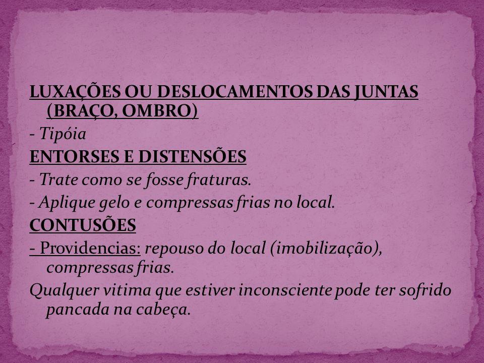 LUXAÇÕES OU DESLOCAMENTOS DAS JUNTAS (BRAÇO, OMBRO)