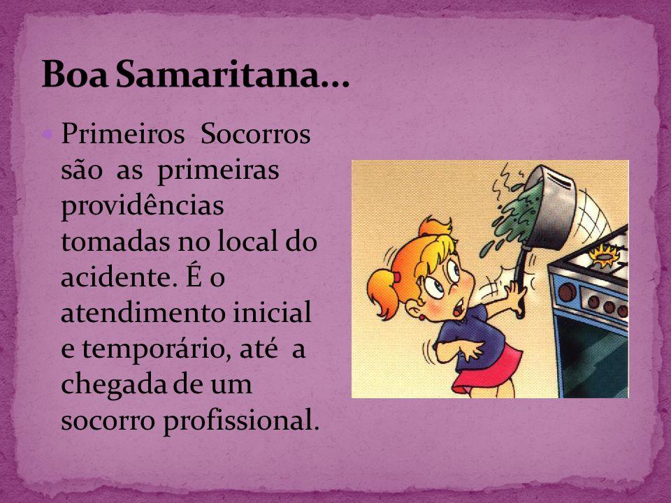 Boa Samaritana...
