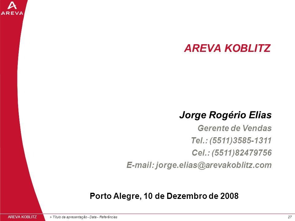 Porto Alegre, 10 de Dezembro de 2008